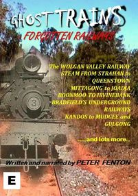 Ghost Trains – Forgotten Railways DVD, Narrated by Peter Fenton